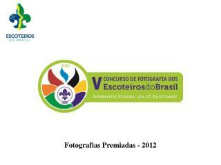 Fotografias Premiadas - 2012