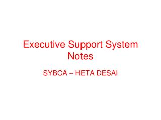 Executive Support System Notes