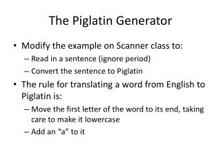 The Piglatin Generator