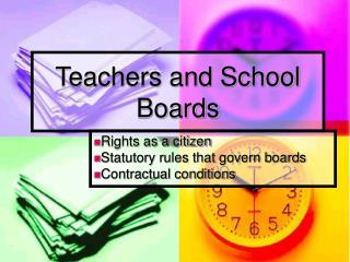 Teachers and School Boards
