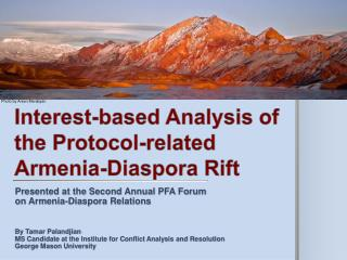 Interest-based Analysis of the Protocol-related Armenia-Diaspora Rift