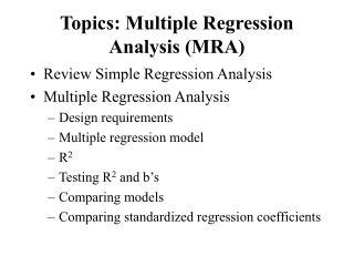 Topics: Multiple Regression Analysis (MRA)