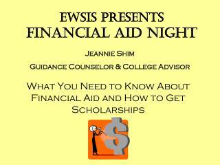 EWSIS presents Financial Aid Night