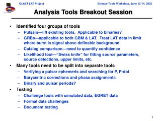 Analysis Tools Breakout Session