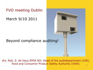 FVO meeting Dublin March 9/10 2011 Beyond compliance auditing!