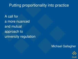 Putting proportionality into practice