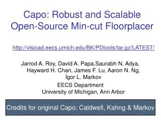 Capo: Robust and Scalable Open-Source Min-cut Floorplacer