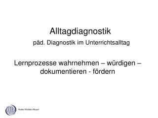 Alltagdiagnostik päd. Diagnostik im Unterrichtsalltag