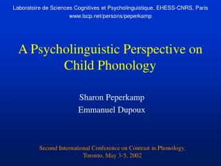 A Psycholinguistic Perspective on Child Phonology