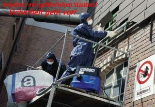 Arbeiten mit gefährlichen Stäuben? -  Sicherheit geht vor!
