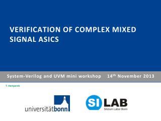 Verification of complex mixed signal ASICs
