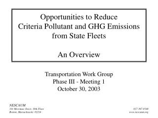 Opportunities to Reduce Criteria Pollutant and GHG Emissions from State Fleets An Overview