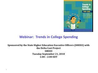 Webinar:  Trends in College Spending