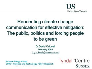 Reorienting climate change communication for effective mitigation: