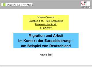 Migration und Arbeit  im Kontext der Europäisierung –  am Beispiel von Deutschland