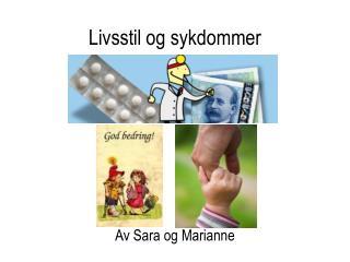 Livsstil og sykdommer