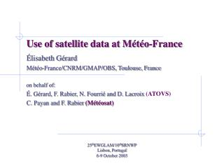 Use of satellite data at M�t�o-France