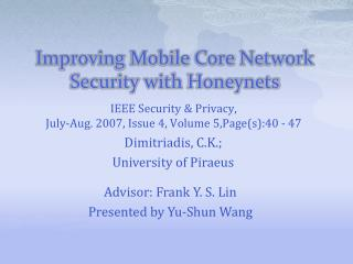 Improving Mobile Core Network Security with  Honeynets