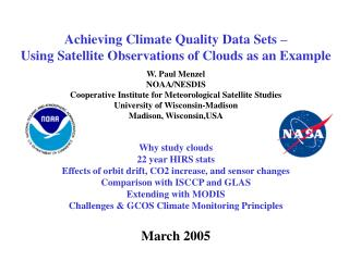 Achieving Climate Quality Data Sets – Using Satellite Observations of Clouds as an Example