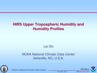 HIRS Upper Tropospheric Humidity and Humidity Profiles