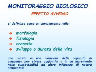 MONITORAGGIO BIOLOGICO