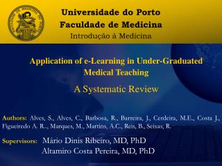 Application of e-Learning in Under-Graduated Medical Teaching A Systematic Review