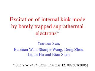 Excitation of internal kink mode by barely trapped suprathermal electrons *
