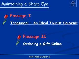 Maintaining a Sharp Eye