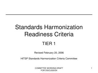 Standards Harmonization Readiness Criteria
