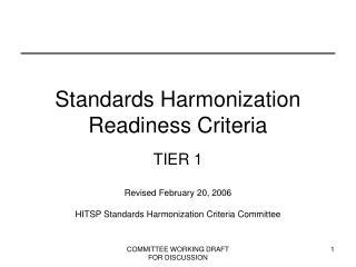 Standards Harmonization Readiness Criteria