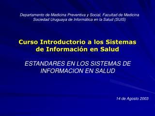 Departamento de Medicina Preventiva y Social, Facultad de Medicina