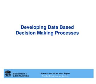 Developing Data Based Decision Making Processes
