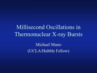 Millisecond Oscillations in Thermonuclear X-ray Bursts