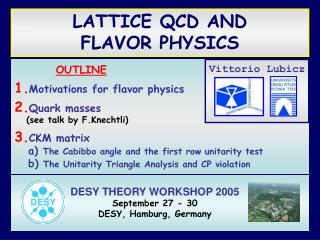 LATTICE QCD AND  FLAVOR PHYSICS