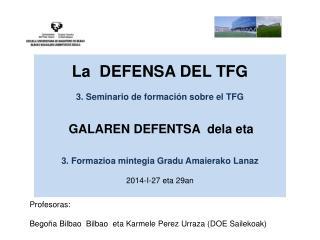Profesoras: Begoña Bilbao  Bilbao  eta Karmele Perez Urraza (DOE Sailekoak)