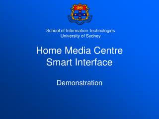 Home Media Centre Smart Interface