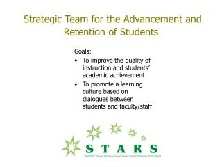 Strategic Team for the Advancement and Retention of Students