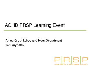 AGHD PRSP Learning Event