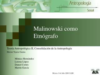 Malinowski como Etn grafo