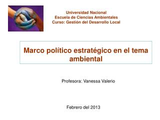 Marco político estratégico en el tema ambiental