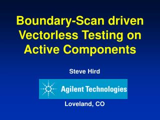 Boundary-Scan driven Vectorless Testing on Active Components