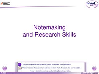 Notemaking  and Research Skills