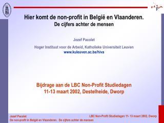 Hier komt de non-profit in Belgi� en Vlaanderen. De cijfers achter de mensen Jozef Pacolet