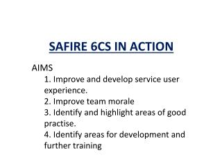 SAFIRE 6CS IN ACTION