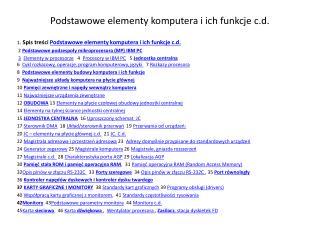 Podstawowe elementy komputera i ich funkcje c.d.