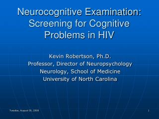 Neurocognitive Examination: Screening for Cognitive Problems in HIV
