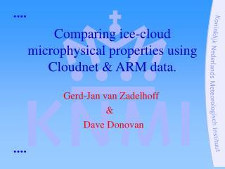 Gerd-Jan van Zadelhoff                              &                    Dave Donovan