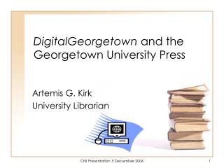 DigitalGeorgetown  and the Georgetown University Press