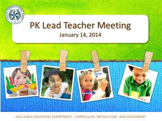 PK Lead Teacher Meeting January 14, 2014
