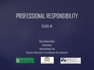 Professional responsibility Class #1